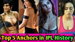 Top 5 Female anchors in IPL history